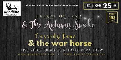 The Autumn Smoke w/ Cassidy Jane & The War Horse at Manantler tickets