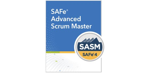 SAFe v4.6 Advanced Scrum Master Training/Certification
