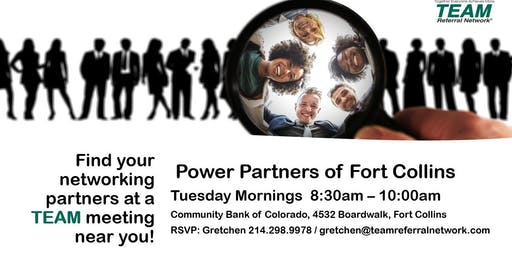 Power Partners of Fort Collins ~ TEAM Referral Network