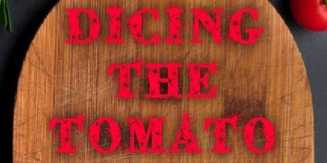 Dicing the Tomato: A Conversation on Race, Culture, & Community tickets