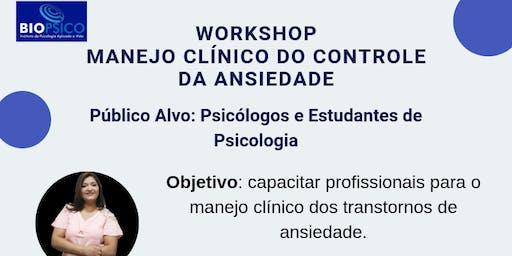 WORKSHOP MANEJO CLÍNICO DO CONTROLE DA ANSIEDADE