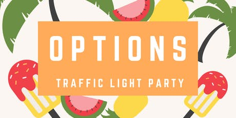 'Options' Traffic Light Party with Dapz, Don EE and Anine tickets