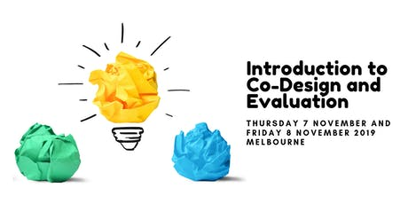 Introduction to Co-Design and Evaluation tickets