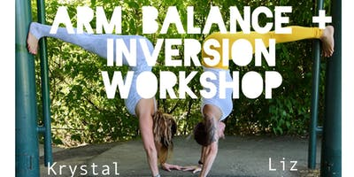 Awaken the Fire Within: Arm Balance + Inversion Workshop