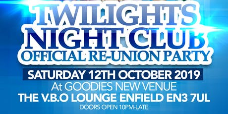 THE ORIGINAL TWILIGHTS RE-UNION PARTY tickets
