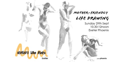 Mother-Friendly Life Drawing