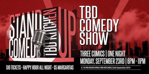 TBD Comedy Night