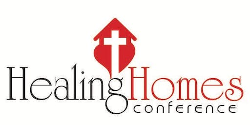 Healing Homes Conference
