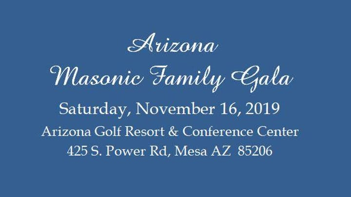Arizona Masonic Family Gala Tickets, Sat, Nov 16, 2019 at 6