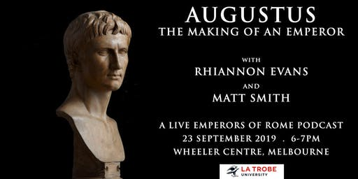 Augustus: The Making of an Emperor (Emperors of Rome podcast live)