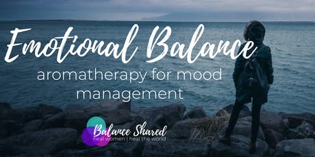 Emotional Balance: Aromatherapy for Mood Management tickets