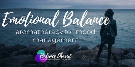 Emotional Balance: Aromatherapy for Mood Management tickets
