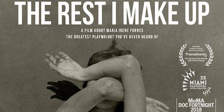 IRENE FORNÉS DOCUMENTARY FILM: THE REST I MAKE UP tickets