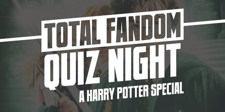 Total Fandom Quiz Night - A Harry Potter Special tickets