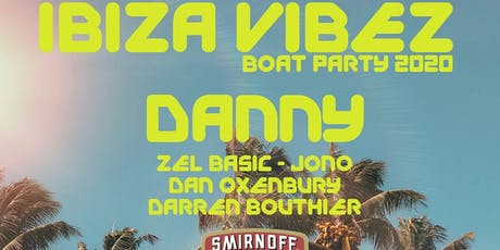 Ibiza Vibez Boat Party 2020 tickets