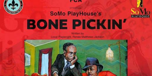 SoMo PlayHouse Presents Bone Pickin'