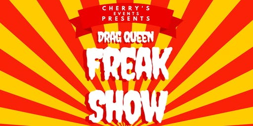 Drag Queen Freak Show