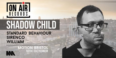 In:Motion 2019 / On Air Presents: Shadow Child tickets