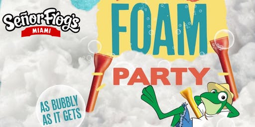 SOUTH BEACH - FOAM PARTY at Senor Frogs Miami (OFFICIAL PAGE)