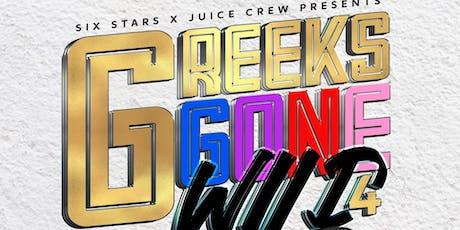 #GREEKSGONEWILD GHOE FRIDAY 10PM-2AM tickets