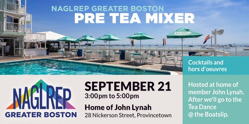 NAGLREP Greater Boston Pre Tea Mixer Sept 21