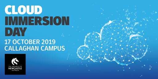 The University of Newcastle Cloud Immersion Day