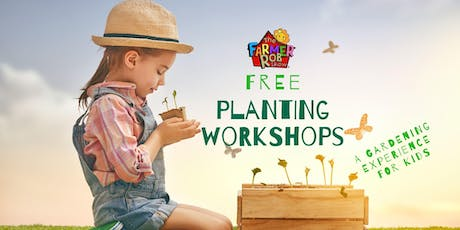 FREE Planting Workshop For Kids! tickets