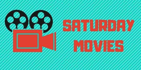 Saturday Movies tickets