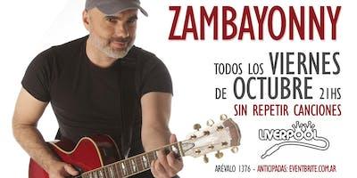 Zambayonny - COMBO LOS 4 SHOWS VIERNES DE OCTUBRE