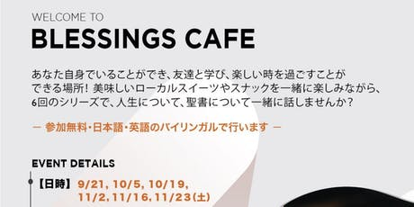Blessings Cafe (for Japanese) tickets