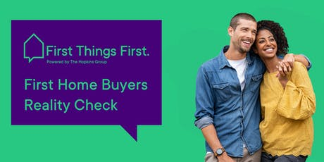 First Home Buyers Reality Check | FREE Workshop tickets