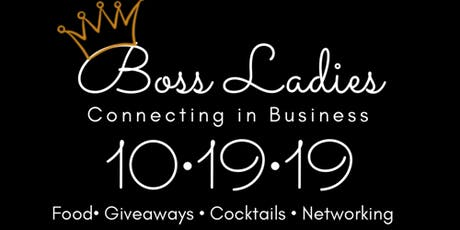Boss Ladies Connecting in Business tickets