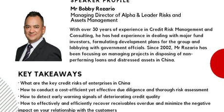 """Ways to Manage Credit Risk and Safeguard Your Business Growth in China Market"" tickets"
