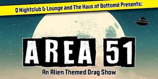 Area 51 An Alien Themed Drag Show
