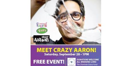 Crazy Aaron Visit tickets