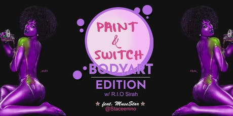 Paint and Switch Body Paint Edition 2.0 tickets