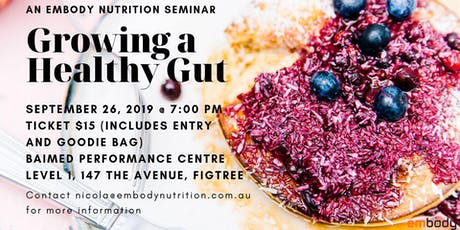 Growing a Healthy Gut Nutrition Seminar tickets
