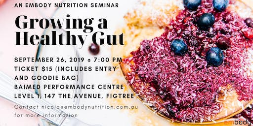 Growing a Healthy Gut Nutrition Seminar