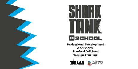 Professional Development Workshop 1 - Stanford D-School 'Design Thinking' tickets