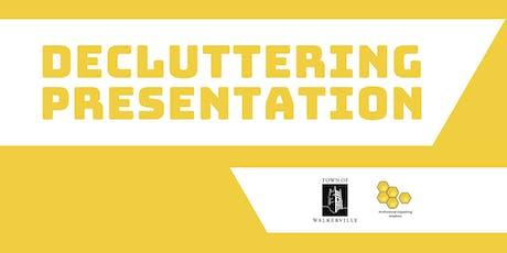 Decluttering Presentation tickets