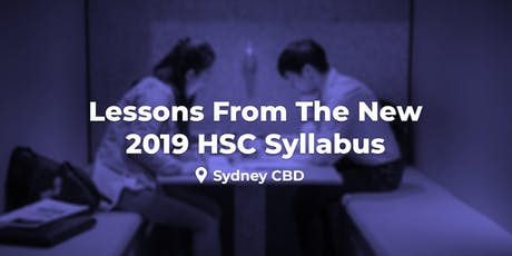 Lessons from the New 2019 HSC - Sydney CBD tickets