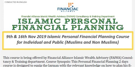 Islamic Personal Financial Planning Course (9 November' 2019 & 16 November' 2019) tickets