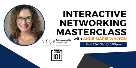 """Interactive Networking Masterclass """"Back by Popular Demand"""" tickets"""