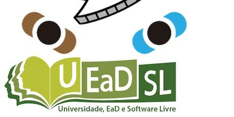 Congresso Nacional Universidade, EaD e Software Livre (UEASL) ingressos