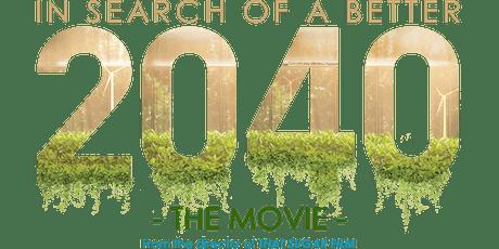 2040 - The Movie tickets