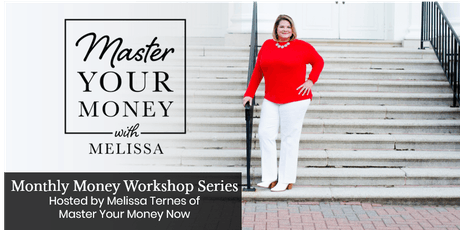 Master Your Money with Melissa: Money: Why You Don't Need a Budget tickets