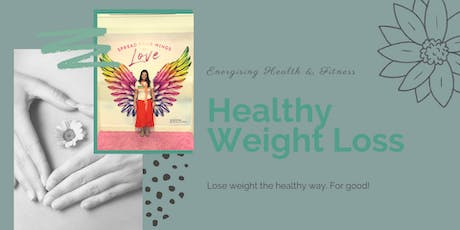 Weight Loss. The Healthy Way. tickets