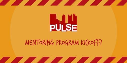 PULSE 2019 Mentoring Program Kickoff!
