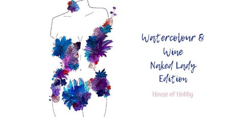 Watercolour & Wine - Naked Lady Edition tickets