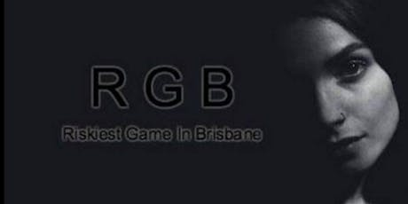 The Riskiest Game In Brisbane tickets